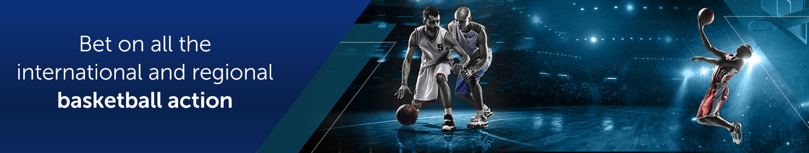 Bet on the Local and International Basketball action